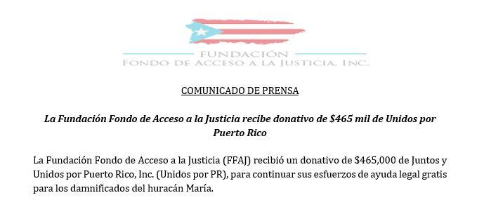 La Fundación Fondo de Acceso a la Justicia recibe donativo de $465 mil de Unidos por Puerto Rico